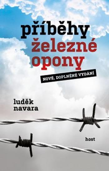 Příběhy železné opony - Navara Luděk