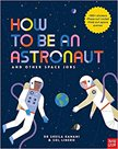 How to Be An Astronaut Pb