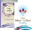 Tři sestry + Moje recepty (komplet 2 knihy)