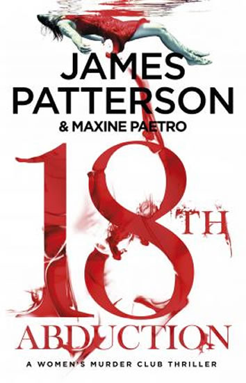 18th Abduction : (Women´s Murder Club 18) - Patterson James