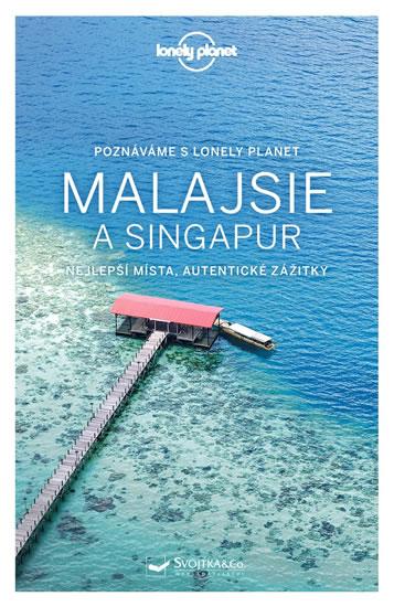 Poznáváme Malajsie a Singapur - Lonely Planet - neuveden