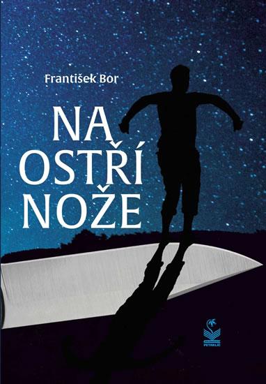 Na ostří nože - Bor František