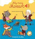 Můj malý Mozart - Zvuková knížka