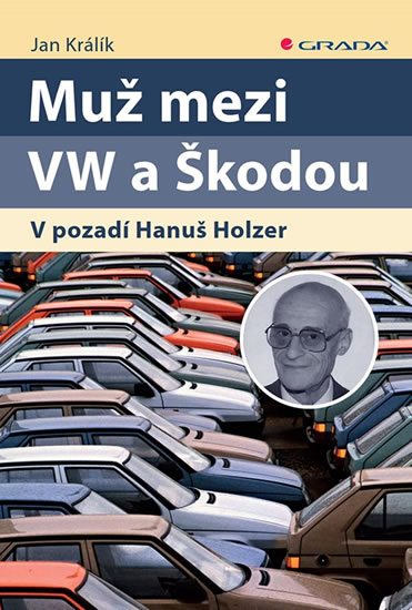 Muž mezi VW a Škodou - V pozadí Hanuš Holzer - Králík Jan