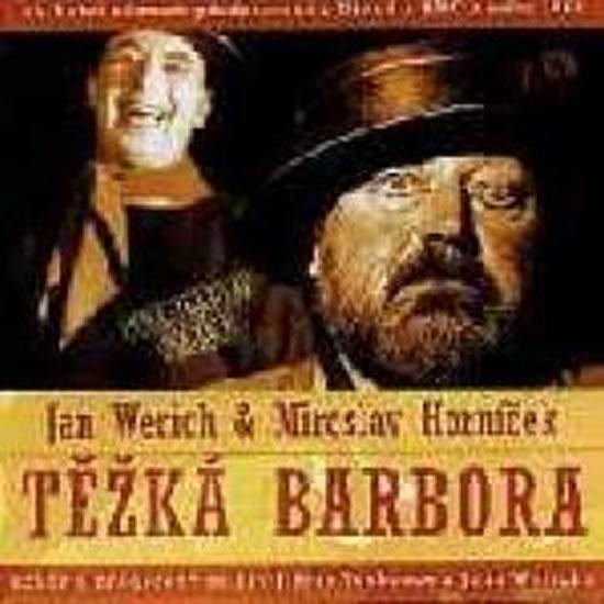 Jan Werich, Miroslav Horníček: Těžká Barbora 2 CD - Werich Jan, Horníček Miroslav