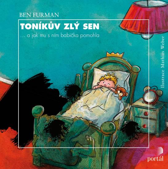 Toníkův zlý sen ... a jak mu s ním babička pomohla - Furman Ben