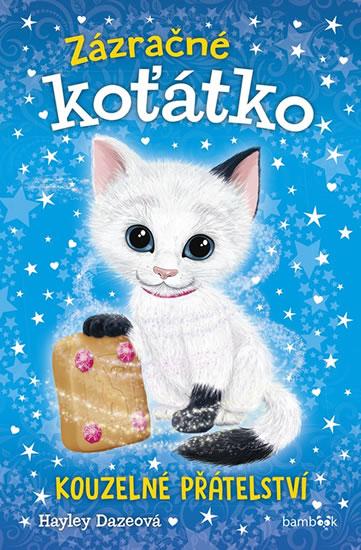 Zázračné koťátko 1 - Kouzelné přátelství - Daze Hayley
