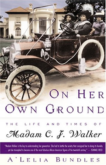 On Her Own Ground:The Life and Times of Madam C.J. Walker - Bundles A'Lelia Perry