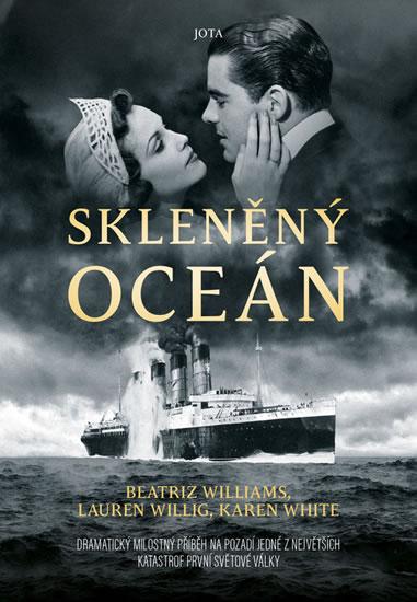 Skleněný oceán - White Karen, Williams Beatriz, Willig Lauren