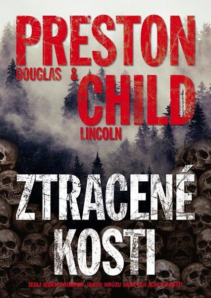 Ztracené kosti - Preston Douglas, Child Lincoln