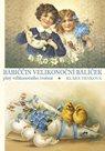 Babiččin velikonoční balíček plný velikonočního tvoření