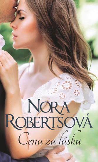 Cena za lásku - Robertsová Nora