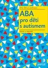 ABA pro děti s autismem - Otázky a odpovědi