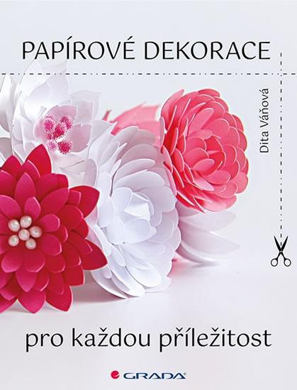 Papírové dekorace - Váňová Dita