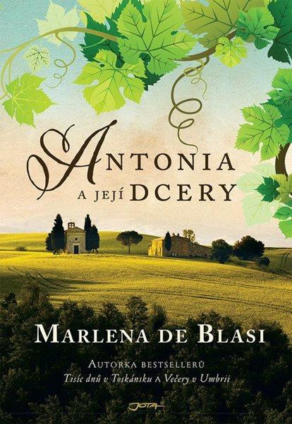 Antonia a její dcery - de Blasi Marlena