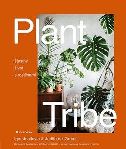 Plant Tribe - Šťastný život s rostlinami