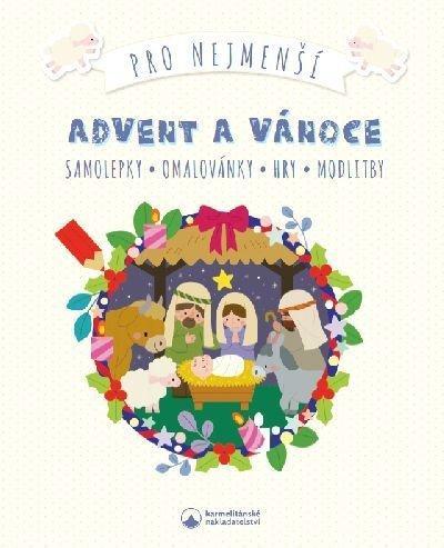 Advent a Vánoce pro nejmenší - Samolepky, omalovánky, hry, modlitby - neuveden