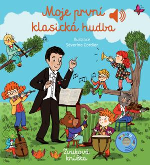 Moje první klasická hudba - Zvuková knížka - Collet Émilie