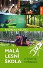 Malá lesní škola - O životě v přírodě