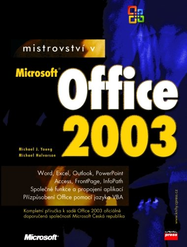 Mistrovství v Microsoft Office 2003 - Michael Halvorson, Michael J. Young - 17x23 cm, Sleva 50%