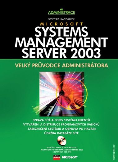 Microsoft Systems Management Server 2003 - Steven D. Kaczmarek - 17x23 cm