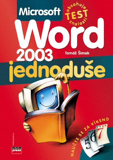Word 2003 jednoduše - Šimek Tomáš