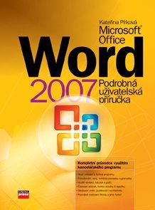 MS Word 2007 - Podrobná uživatelská příručka