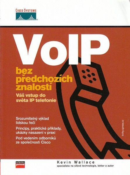VoIP bez předchozích znalostí - Kevin Wallace, Sleva 25%