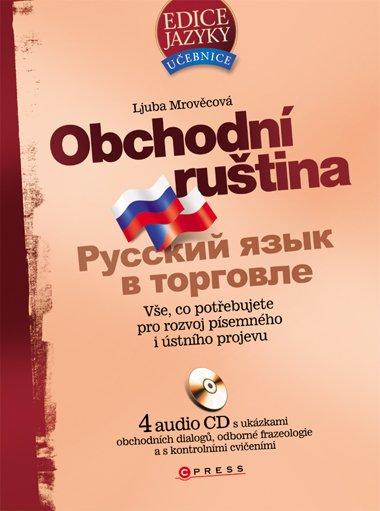 Obchodní ruština + audio CD /4 ks/ - Ljuba Mrověcová - 17x23 cm