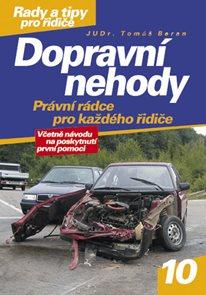 Dopravní nehody - Právní rádce pro každého řidiče