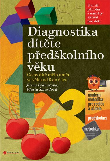 Diagnostika dítěte předškolního věku - Bednářová J., Šmardová V. - A4, brožovaná