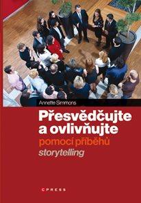 Přesvědčujte a ovlivňujte pomocí příběhů