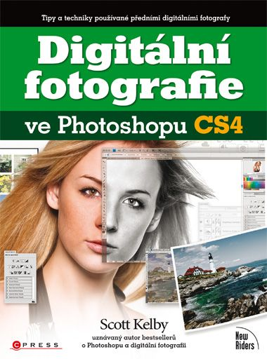 Digitální fotografie ve Photoshopu CS4 - Scott Kelby - 17x23 cm