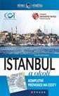 Istanbul a okolí - Průvodce světoběžníka /Turecko/