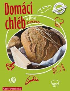 Domácí chléb a jiné pečivo