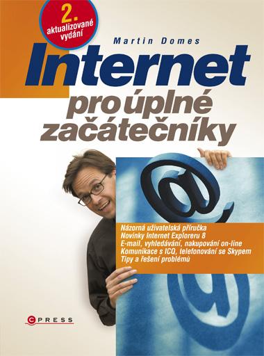 Internet pro úplné začátečníky - Domes Martin - 167x225 mm, bržovaná