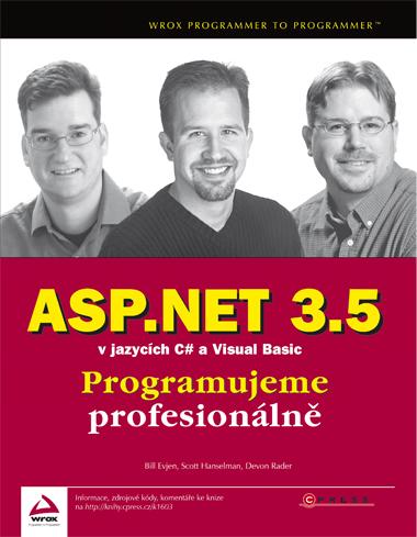 ASP.NET 3.5 v jazycích C# a Visual Basic - Programujeme profesionálně /dva svazky/ - Evjen E., Hanselman S., Rader D. - 167x225 mm, vázaná, Doprava zdarma