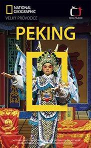 Peking - Velký průvodce National Geographic /Čína/