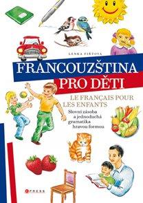 Francouzština pro děti / Le francais pour les enfants