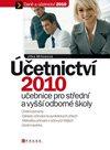Účetnictví 2010 učebnice pro SŠ a VOŠ
