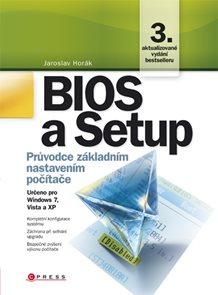 BIOS a Setup - Průvodce základním nastavením počítače