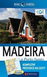 Madeira, Porto Santo - průvodce světověžníka /Portugalsko/