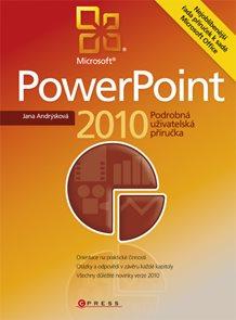 Power Point 2010 - Podrobná uživatelská příručka