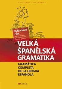 Velká španělská gramatika (Výkladová část + Cvičebnice)