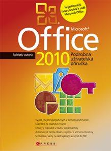 Office 2010 - Podrobná uživatelská příručka
