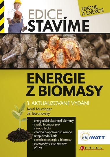 Energie z biomasy - Jiří Beranovský, Karel Murtinger - 15x21 cm