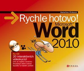 Word 2010 Rychle hotovo!