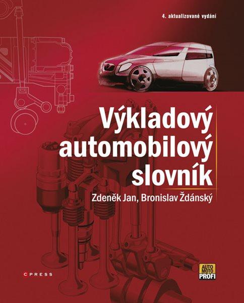 Výkladový automobilový slovník 4. akt. vyd. - B.Ždánský, Z. Jan - 190×238 mm