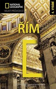 Řím - velký průvodce National Geographic - 3.vydání /Itálie/
