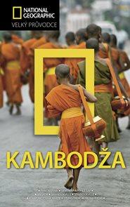 Kambodža - velký průvodce National Geographic